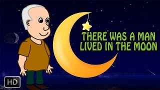 THERE WAS A MAN LIVED IN THE MOON - NURSERY RHYMES - POPULAR BABY RHYMES - ANIMATED CARTOONS/KIDS