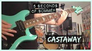 Castaway guitar cover 5 Seconds of Summer (5SOS)