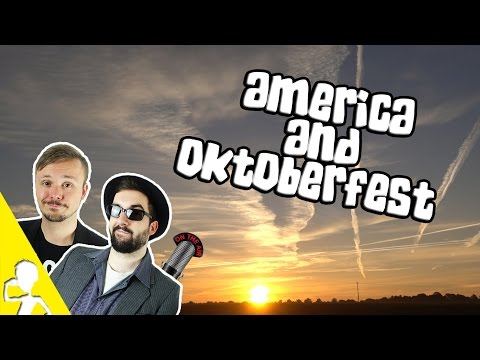 America And Oktoberfest 2016 Experience | Nature Podcast #1 | Get Germanized feat. VlogDave