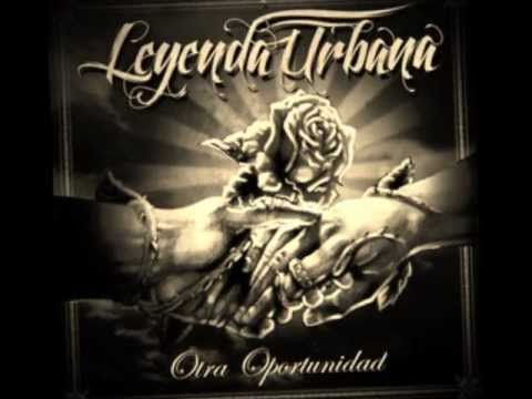 Leyenda Urbana Escucha Mi Corazon con letra