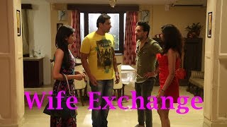 Wife Exchange | Wife Swapping | Wife Affair | Wife Cheats Husband