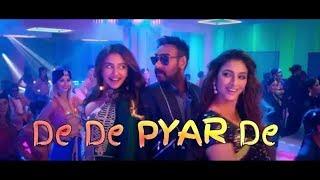 De De Pyar De Title Song 2019 | Ajay devgan | Rakul Preet Singh | Tabu