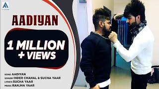 Aadiyaan   Inder Chahal & Sucha Yaar   Art Attack   New Punjabi Songs 2017