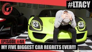MY 5 BIGGEST CAR REGRETS EVER!!! LTACY - Episode 44