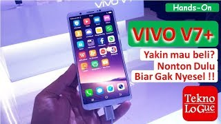 Nyobain Vivo V7+ - Jangan Beli Sebelum Nonton