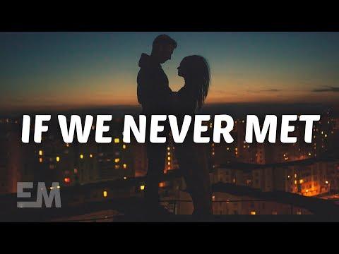 JOHN.k If We Never Met Lyrics