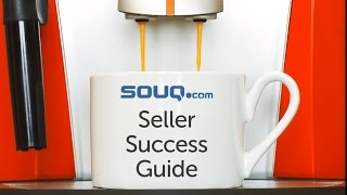 Souq.com Seller Success Guide: Everything You Need to Know to Start and Grow an Online Business