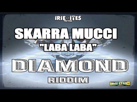 Xxx Mp4 Skarra Mucci LABA LABA DIAMOND RIDDIM IRIE ITES RECORDS 3gp Sex