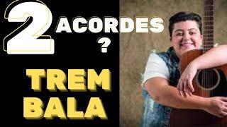 COMO TOCAR TREM BALA COM 2 ACORDES?( U TREM BALA ) - ANA VILELA AULA DE VIOLÃO SIMPLIFICADA