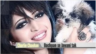 Charlie Chauhan Childhood Pictures (Bachpan se Jawani tak) : Photos of TV Actors
