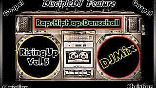 CHRISTIAN RAP HIPHOP MIX @DISCIPLEDJ GOSPEL REGGAE DANCEHALL MIX 2014
