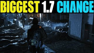 THE BIGGEST CHANGE WE WILL SEE IN PATCH 1.7... (THE DIVISION)