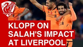Jurgen Klopp delighted with Mohamed Salah's impact at Liverpool