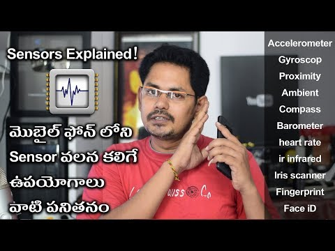 Different Sensors used in Smartphone Explained in Telugu Tech Logic
