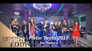 ☆ Ork Metin Tayfa  2017 █▬█ █ ▀█▀ ☆  Yes Mamo 2