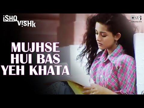 Mujhse Hui Bas Yeh Khata - Ishq Vishk - Shahid Kapoor, Amrita Rao