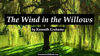 THE WIND IN THE WILLOWS - FULL AudioBook (by Kenneth Grahame)   Greatest Audio Books V2