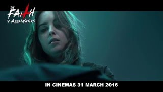 THE FAITH OF ANNA WATERS - 30 sec trailer (In cinemas 31 March 2016)