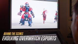 "Behind the Scenes: ""Evolving Overwatch Esports"" | Overwatch"