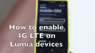 How to enable 4G LTE on Lumia devices in India