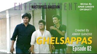 GHELSAPPAS | S01 E02 | SACHO PREM | Gujarati Sitcom