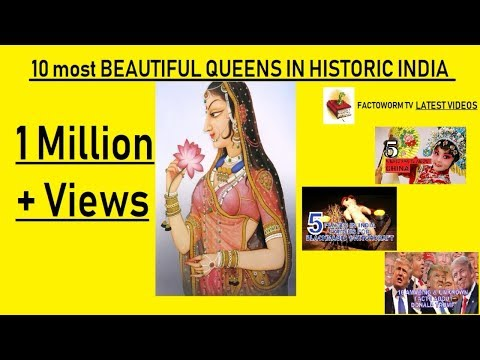 Xxx Mp4 10 Most BEAUTIFUL QUEENS IN HISTORIC INDIA 3gp Sex
