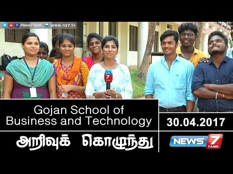 Gojan School of Business and Technology | Arrivu Kozhunthu | News7 Tamil