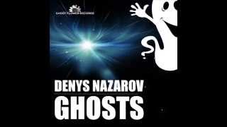Denys Nazarov - Ghosts