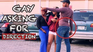 GAY ASKING FOR DIRECTION PRANK!   ZfancyTv