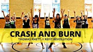 Crash And Burn Thomas Rhett Cardio Dance Choreography Refit Revolution