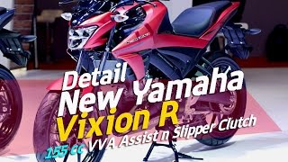 New Yamaha Vixion R 155 VVA Assist - Slipper Clutch