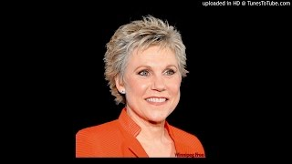 Lord I Hope This Day Is Good- Anne Murray