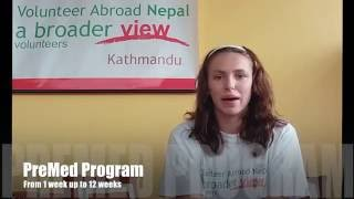 Video Review Volunteer Valene Toppings in Nepal Kathmandu at the PreMed program Abroaderview.org