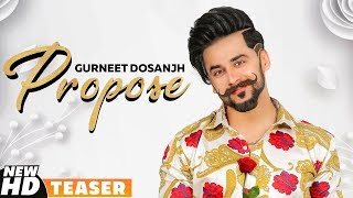 Teaser | Propose | Gurneet Dosanjh | Desi Crew | Releasing On 25th July 2019 | Speed Records