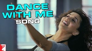 Dance With Me Song | Aaja Nachle | Madhuri Dixit | Sonia Saigal