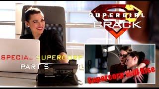 SUPERGIRL CRACK || SPECIAL SUPERCORP (Part 5)
