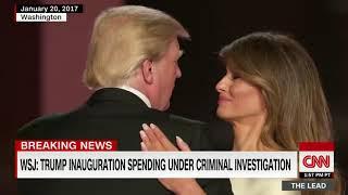 WSJ  Trump inaugural committee under investigation CNN
