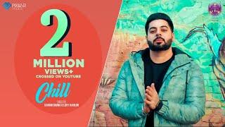 Chill (Official Video)   Karam Bajwa   Lovy Kahlon   Ravi Rbs   Latest Punjabi Songs 2019