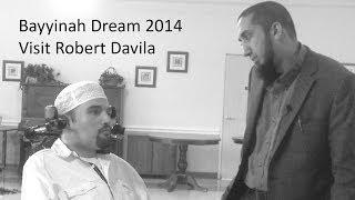 Bayyinah Dream 2014 Visit Robert Davila