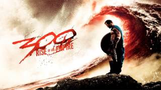 300: Rise Of An Empire - End Credits - Soundtrack Score
