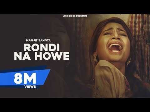 Xxx Mp4 RONDI NA HOWE Full Song MANJIT SAHOTA RUPIN KAHLON Latest Punjabi Songs 2017 JUKE DOCK 3gp Sex
