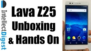 Lava Z25 Unboxing and Hands On | Intellect Digest