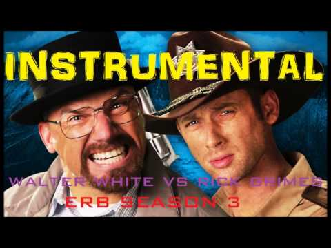 ♪ [Instrumental] Rick Grimes vs Walter White.  Epic Rap Battles Of History Season 3