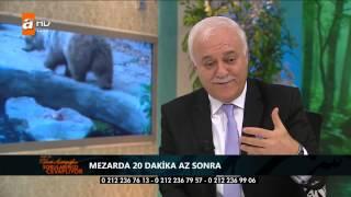 Nihat Hatipoğlu ile Cuma Sohbetleri '' Şeytan Kimleri Sevmez& Mezarda 20 Dakika '' 14 Ka