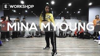 MINA MYOUNG SPECIAL WORKSHOP | Stefflon Don - 16SHOTS | E DANCE STUDIO | 이댄스학원 | 명미나 워크샵