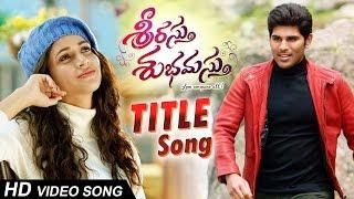 Srirastu Subhamastu Songs|Srirastu Subhamastu Full Video Song|Allu Sirish,Lavanya Tripathi|SS Thaman