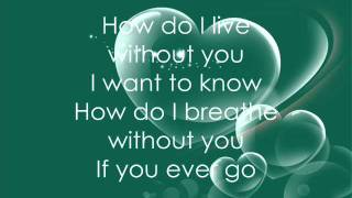Leann Rimes-How Do I Live Lyrics