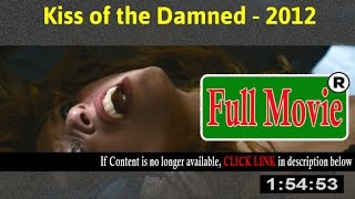 Watch: Kiss of the Damned Full Movie Online