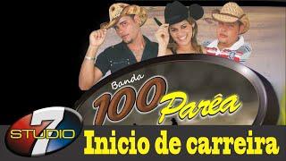 Banda 100 Parea INICIO DE CARREIRA Show completo