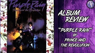 Purple Rain (1984) - Prince and the Revolution - Album Review